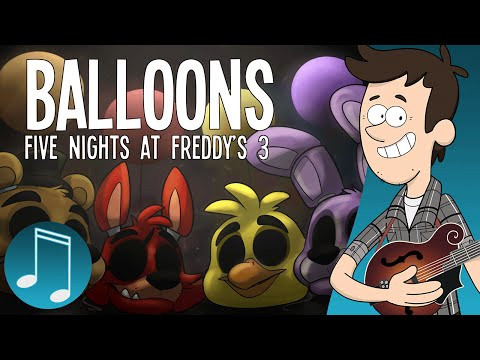 """Balloons"" - Five Nights at Freddy's 3 Song 