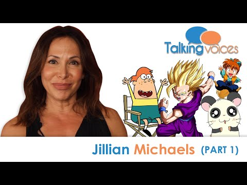 Jillian Michaels | Talking Voices (Part 1)