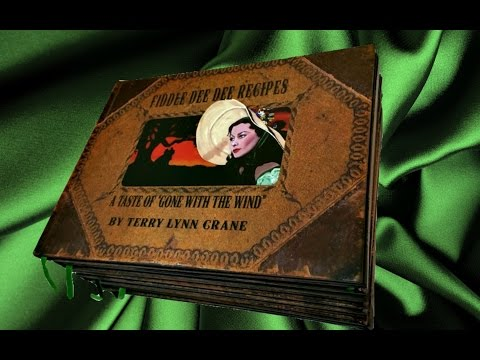 Interview Terry Lynn Crane Fiddle Dee Dee Recipes A Taste Of Gone With The Wind