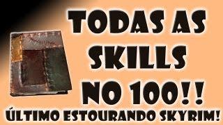 Upando todas as skills!!! Último Estourando Skyrim - Oghma Infinium