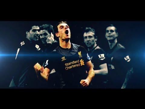 Liverpool FC - Top 10 Goals - 2012/2013