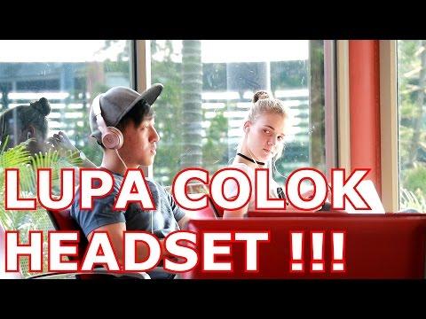 LUPA COLOK HEADSET - MIX UP TROLLING AT SINGAPORE !!!