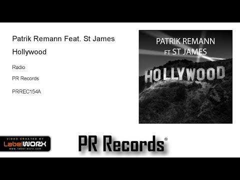 Patrik Remann Feat. St James - Hollywood (Radio)