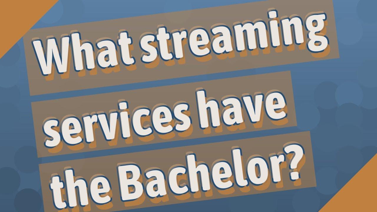 The Bachelor Streaming