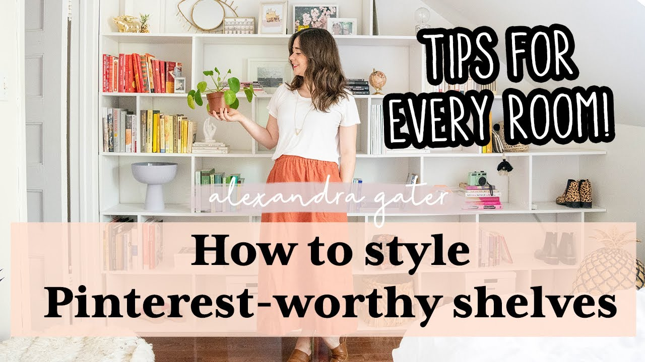 HOW TO STYLE A SHELF | *EASY STYLING TIPS*