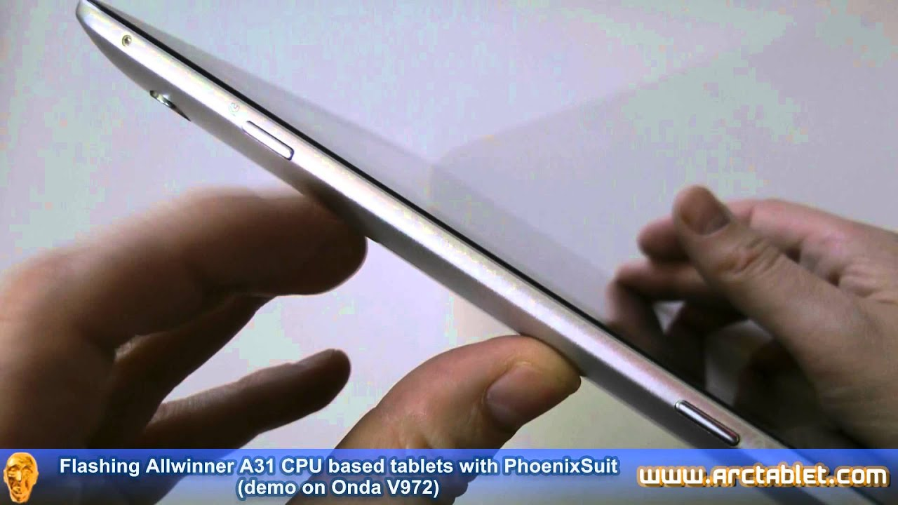 PhoenixSuit flashing tutorial for Onda V972, V812 and other Allwinner A31  tablets