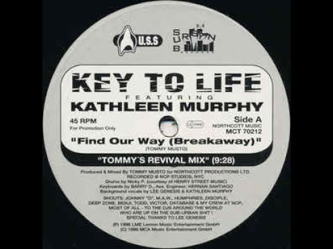 Key To Life Feat. Katherine Murphy-Find Our Way ( Tommy's Revival Mix)