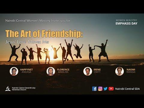 The Art of Friendship: Jesus' Love Moves Me - Women Ministry