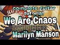 We Are Chaos - Marilyn Manson//complete guitar tutorial+lesson