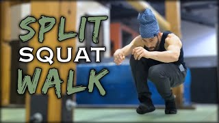Split Squat Walk | Natural Movement Skill