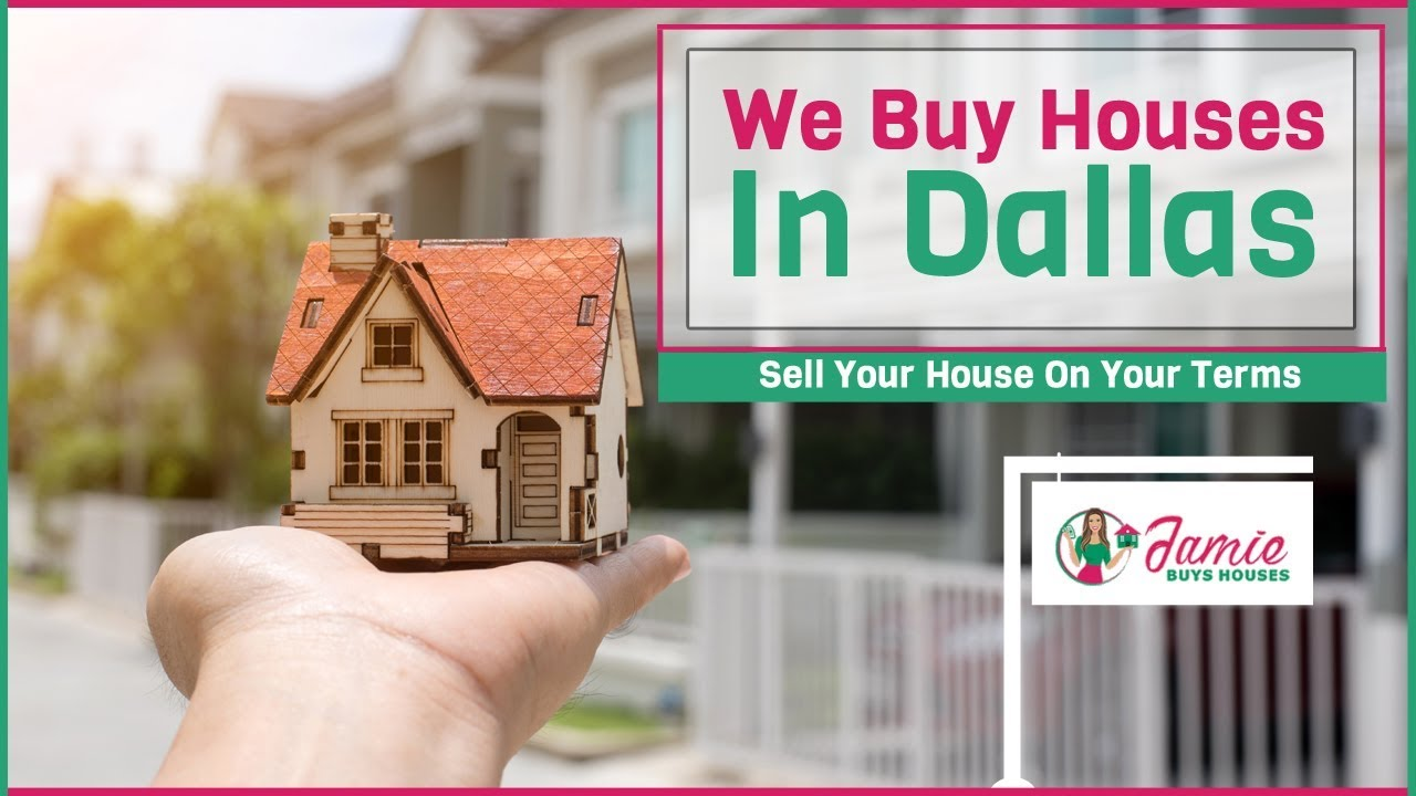 We Buy Houses Dallas Texas | Sell Your House Fast In Dallas | Jamie Buys Houses