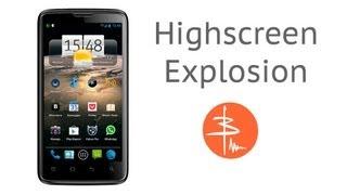 Highscreen Explosion или Достойный конкурент Samsung Galaxy S3 . Видеообзор