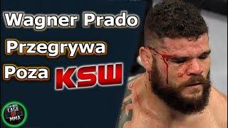 Wagner Prado przegrywa poza KSW  !