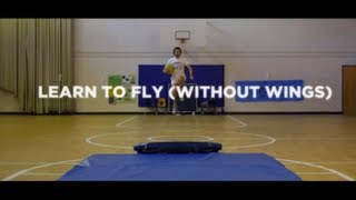 Learn to Fly (Without Wings)