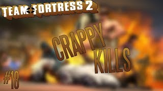 CRAPPY KILLS | Team Fortress 2 [Frag movie #18] | CZ/SK
