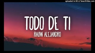 MP3TECA.WS - Rauw Alejandro - Todo de Ti (Video Oficial)