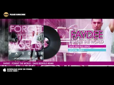 Faydee - Forget the World - Davis Redfield Remix