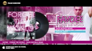 Faydee - Forget the World - Davis Redfield Remix