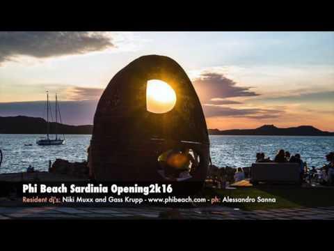 Phi Beach Sardinia, Opening2k16 - dj's: Niki Muxx and Gass Krupp