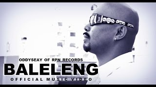 Repeat youtube video Oddyseay - BALELENG MUSIC VIDEO - Ft. Ivone