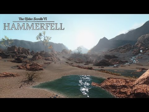 The Elder Scrolls VI: Hammerfell - Gameplay Trailer