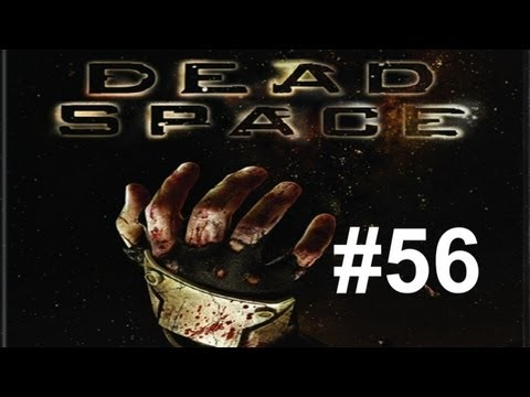 Let's Play - Dead Space HD Episode 56: I Can't Breathe!