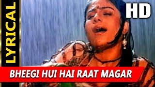 Bheegi Hui Hai Raat Magar With Lyrics | Kumar Sanu, Kavita Krishnamurthy | Sangram 1993 Songs