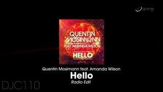 Quentin Mosimann feat Amanda Wilson- Hello (Radio Edit)