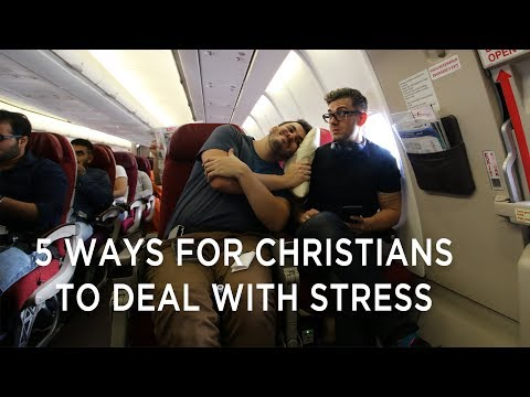 5 Ways for Christians to Deal with Stress