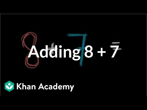 Adding 8 + 7 | Addition And Subtraction Within 20 | Early Math | Khan Academy