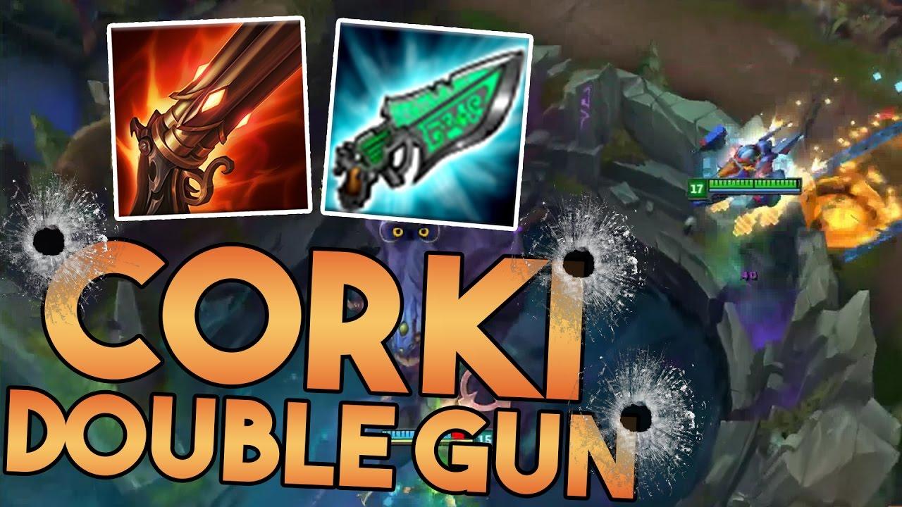 Double Gun Corki Season 7 New Gangster Corki Build League Of Legends Youtube