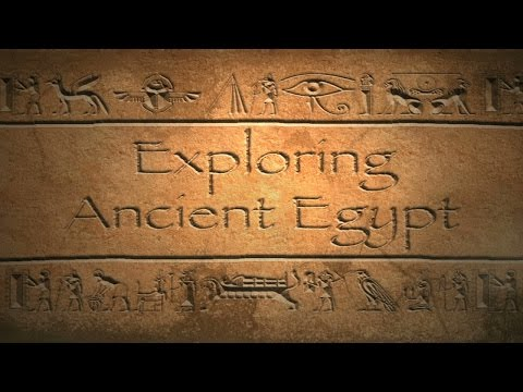 Video : Exploring Ancient Egypt