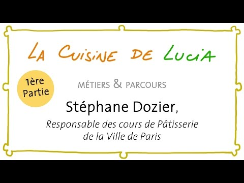 Stéphane Dozier - cours de la ville de Paris pâtisserie
