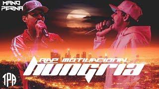 Baixar Hungria Hip Hop - Virada de Mesa | Mano Perna Rap Motivacional