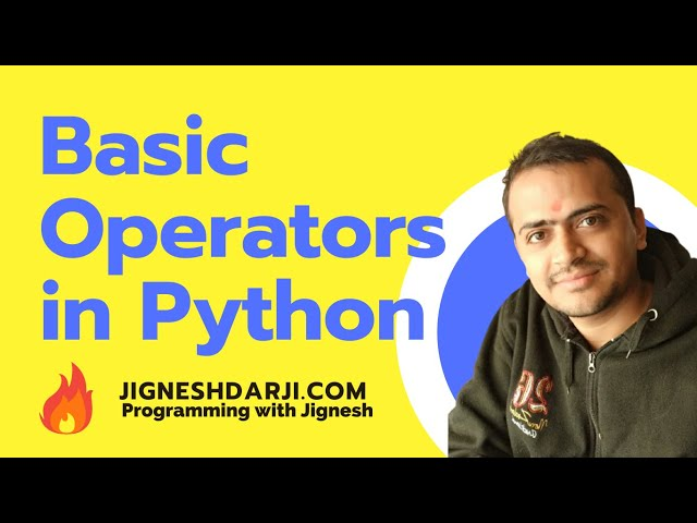 Basic Operators in Python | Learn Python | Python for Beginners