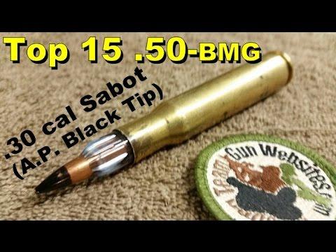 Top 15 (.50-bmg)  30 cal Sabot (A.P. Black Tip)