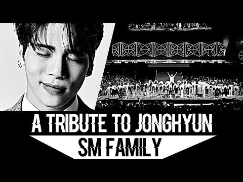 「A Tribute to Jonghyun; All SM Family 」― R.I.P 1990 - 2017 Mp3