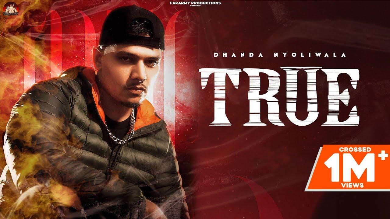 Download True (Full Video) | Dhanda Nyoliwala | New Haryanvi Songs Haryanavi 2021
