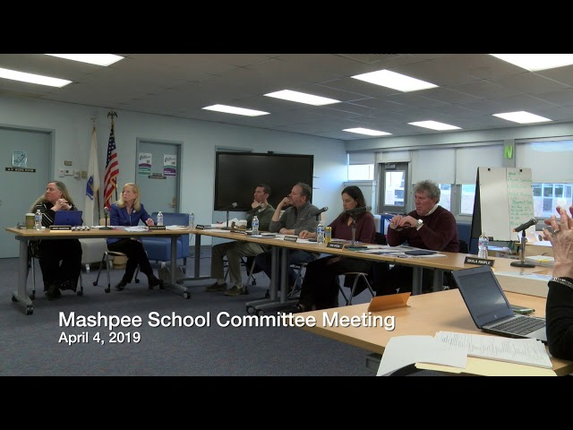 Mashpee School Committee Meeting 04 03 19
