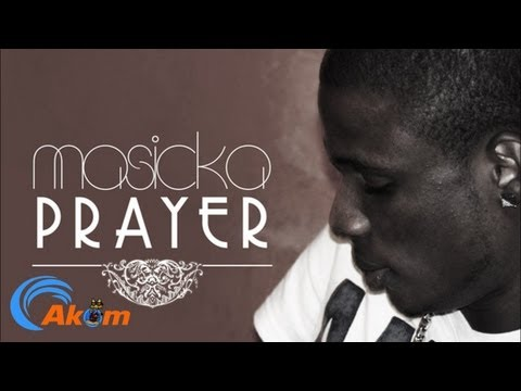 Masicka - The Prayer - May 2013