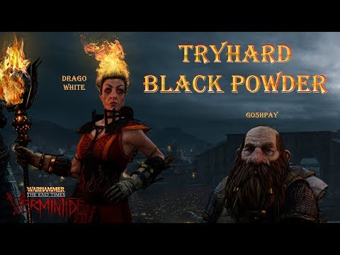 Warhammer: End Times - Vermintide Tryhard Black Powder |