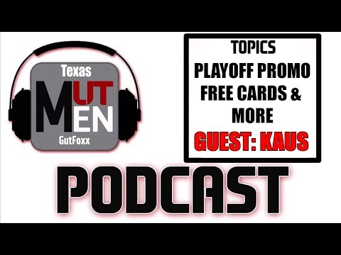 MUTMen Podcast Episode 94 With Kaus | Playoff Promo, Free Cards For Competitive Players & More