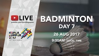 Badminton (Day 7) | 29th SEA Games 2017