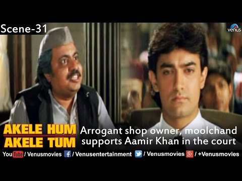 Arrogant Shop Owner, Moolchand  Supports Aamir Khan in the Court (Akele Hum Akele Tum)