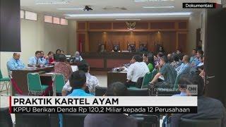 Sanksi KPPU Pada 12 Perusahaan Terkait Praktik Kartel Ayam