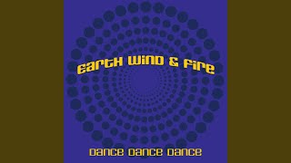 Provided to YouTube by TuneCore Dance Dance Dance · Earth, Wind & F...