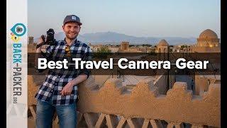My Travel Video Equipment - Cameras, Lenses & Gear I use