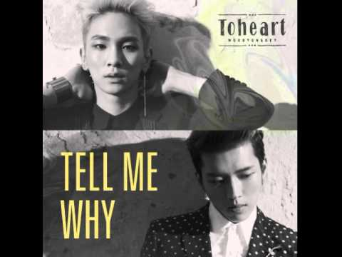 ToHeart Woohyun & SHINee -Tell Me Why (Audio)