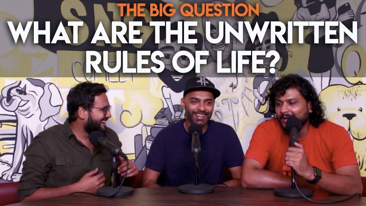 sng-what-are-the-unwritten-rules-we-follow-in-life-big-question-s2-ep40