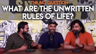 SnG: What Are The Unwritten Rules We Follow In Life? | Big Question S2 Ep40
